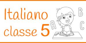 Italiano classe quinta