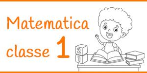 Matematica classe prima