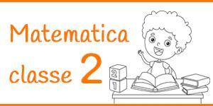Matematica classe seconda
