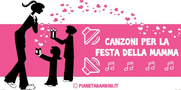 Canzoni per la festa della mamma per bambini da ascoltare online
