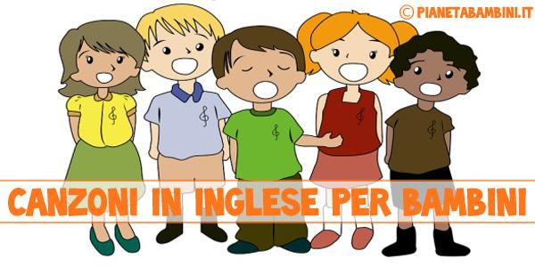 canzoncine in inglese per bambini da