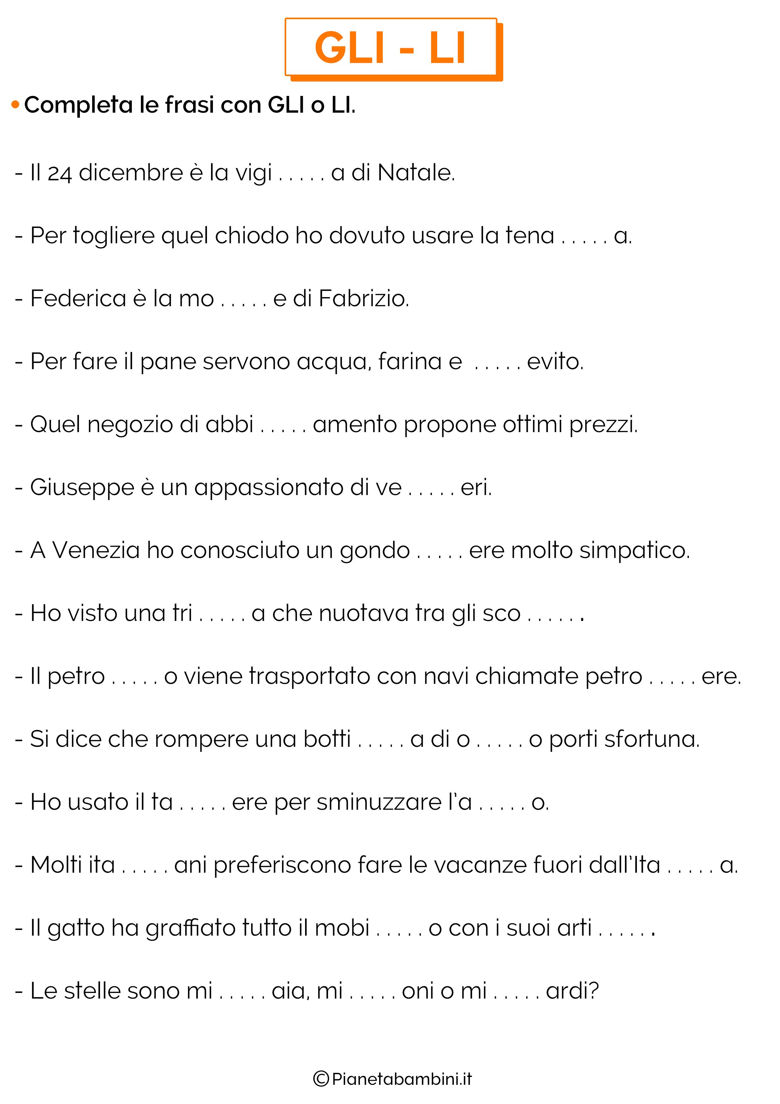 Completa frasi con GLI o LI