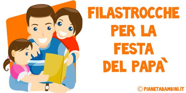 25 Filastrocche Per La Festa Del Papa Per Bambini Pianetabambini It