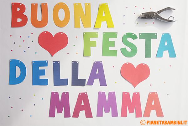 Come forare le lettere per lo striscione per la festa della mamma