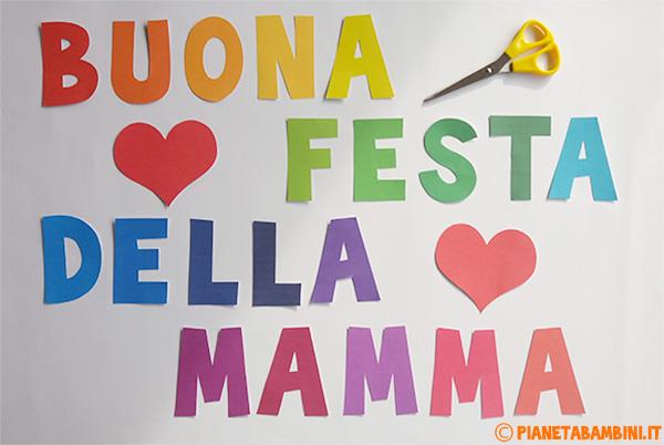 Come ritagliare le lettere per lo striscione per la festa della mamma