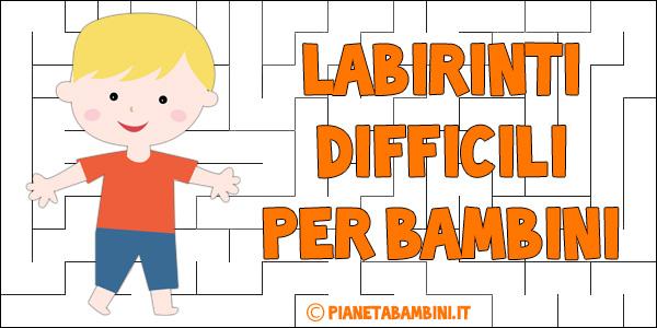Labirinti difficili per bambini dai 7 anni in su