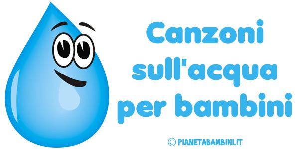 Popolare 11 Canzoni sull'Acqua per Bambini | PianetaBambini.it WZ89