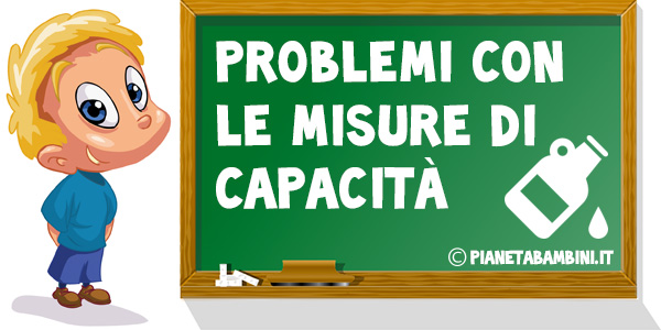 Problemi con le misure di capacità da stampare gratis per la scuola primaria