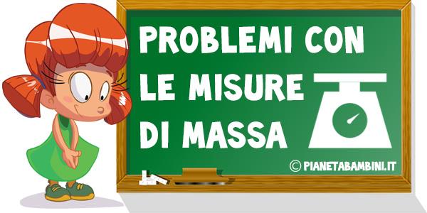 Problemi con le misure di massa da stampare gratis per la scuola primaria