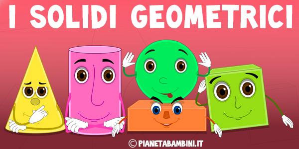 Immagini e caratteristiche dei solidi geometrici per la scuola primaria