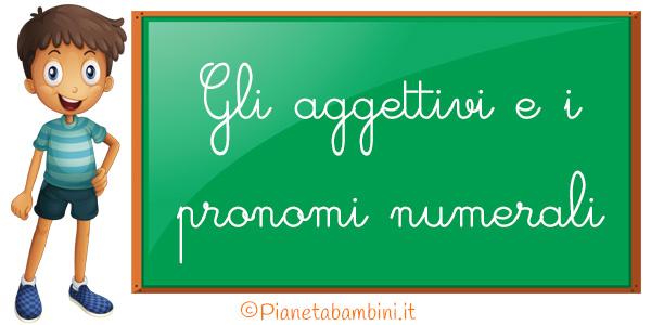 Esercizi sugli aggettivi e i pronomi numerali per la scuola primaria