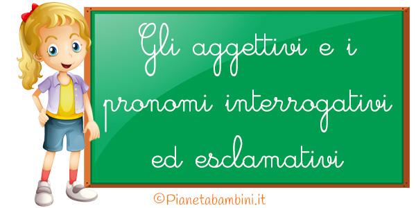 Esercizi su aggettivi e pronomi interrogativi ed esclamativi per la scuola primaria