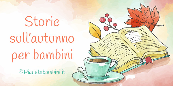 Storie sull'autunno per bambini da stampare o leggere online