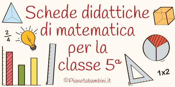 Schede didattiche sul programma completo di matematica per la quinta classe