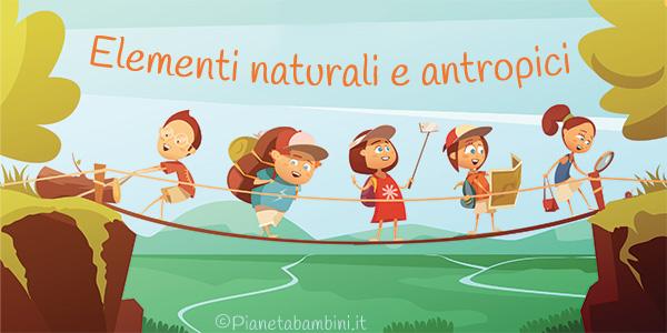 Esercizi sugli elementi naturali e antropici per la scuola primaria