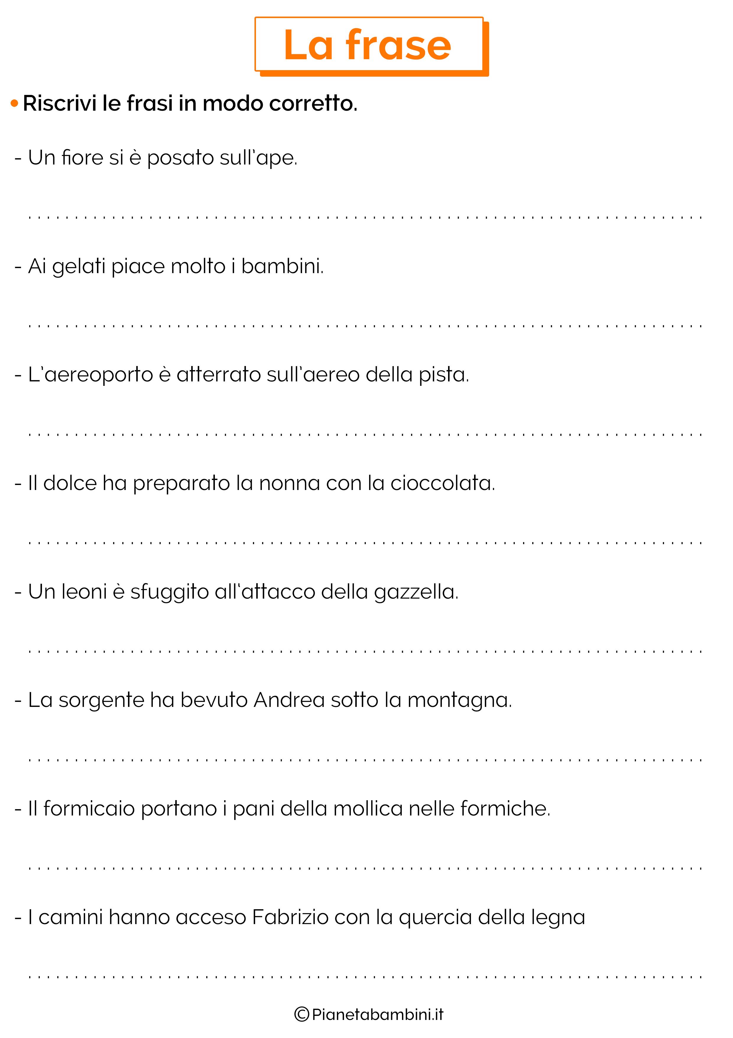 Riscrivi le frasi