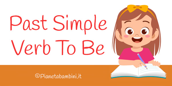 Esercizi su Past Simple - Verb To Be