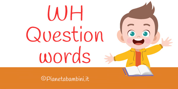 Esercizi sulle WH Question Words