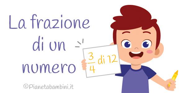 Esercizi sulla frazione di un numero per la scuola primaria